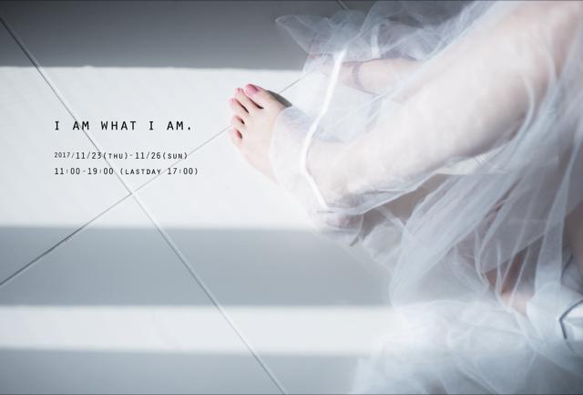 コマツバラ マウ個展   I am what I am.